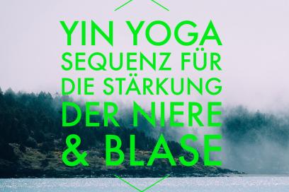 Yin Yoga Sequenz für die Stärkung der Niere & Blase