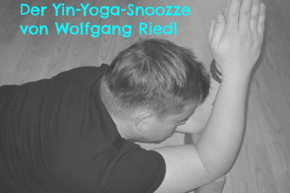 7 minutes a day keeps the doctor away – der Yin-Yoga-Snoozzz