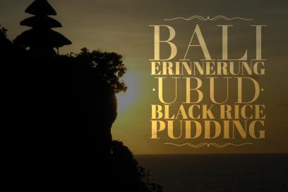 Ein Traum von Bali Ubud Black Rice Pudding with Coconutmilk