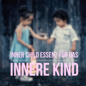 Inner Child Essenz fuer das innere Kind