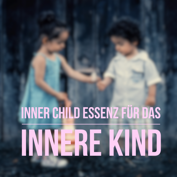 Inner Child Essenz fuer das innere Kind