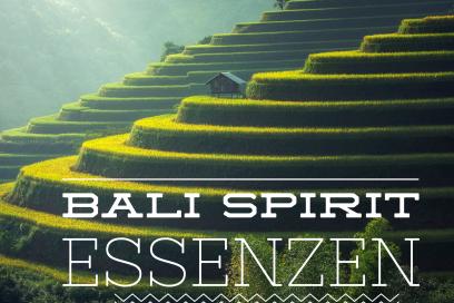 Bali Spirit Essenzen – die Götter segnen dich
