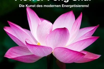 Flower Feng Shui  – Die Kunst, deinen Raum mit Energie zu harmonisieren!