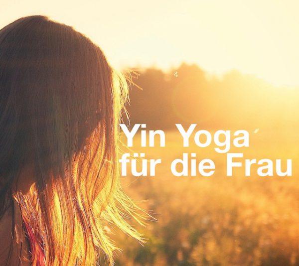 Yin Kurs Frau Newsletter