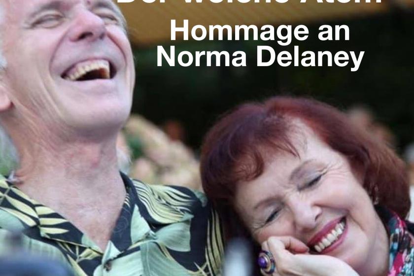Der bewusste weiche Atem – Hommage an Norma Delaney